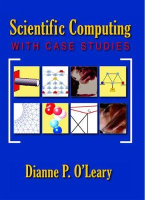 Scientific Computing with Case Studies (Paperback)