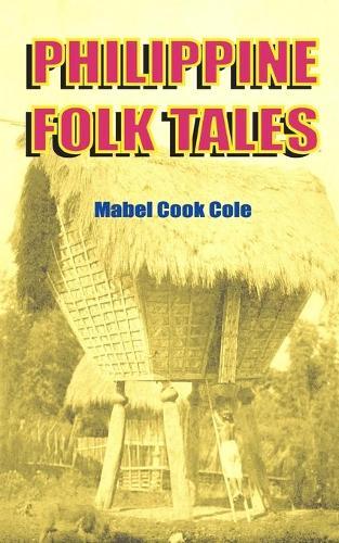 Philippine Folk Tales (Paperback)