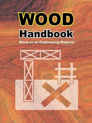 Wood Handbook: Wood as an Engineering Material (Paperback)