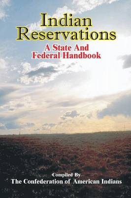 Indian Reservations: A State and Federal Handbook (Paperback)