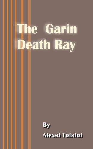 The Garin Death Ray (Paperback)