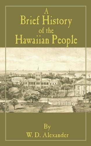 A Brief History of the Hawaiian People (Paperback)