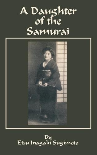 A Daughter of the Samurai (Paperback)