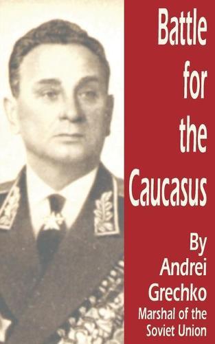 Battle for the Caucasus (Paperback)