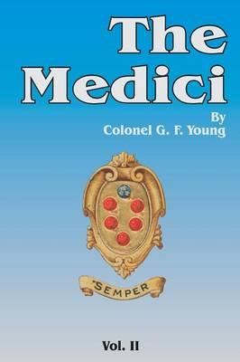 The Medici, Volume 2 (Paperback)