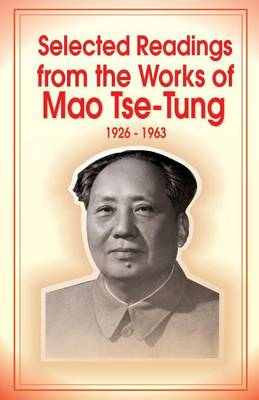 Selected Readings from the Works of Mao Tsetung (Paperback)