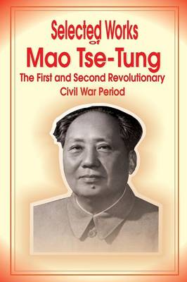 Selected Works of Mao Tse-Tung (Paperback)