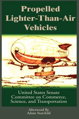 Propelled Lighter-Than-Air Vehicles (Paperback)