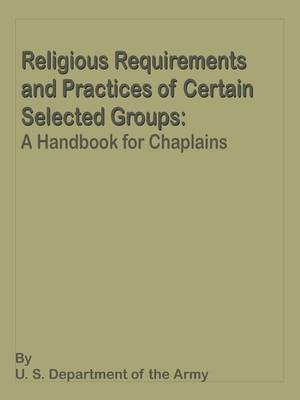 Religious Requirements and Practices: A Handbook for Chaplains (Paperback)
