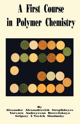A First Course in Polymer Chemistry (Paperback)
