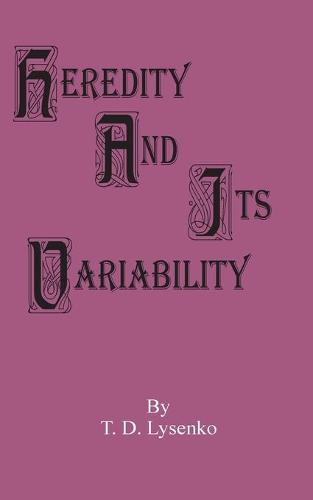 Heredity and Its Variability (Paperback)