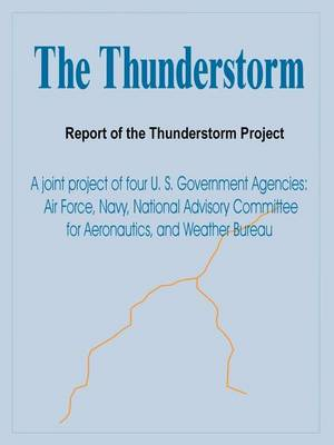 The Thunderstorm: Report of the Thunderstorm Project (Paperback)
