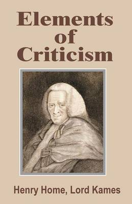 Elements of Criticism (Paperback)