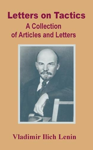 Letters on Tactics: A Collection of Articles and Letters (Paperback)