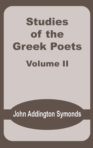 Studies of the Greek Poets (Volume Two) (Paperback)