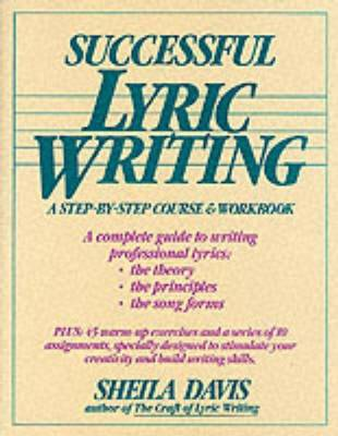 Successful Lyric Writing: A Step by Step Course and Workbook (Paperback)