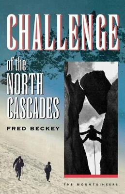 Challenge of the North Cascade (Paperback)