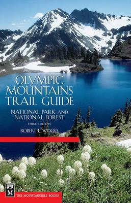 Olympic Mountains Trail Guide (Paperback)
