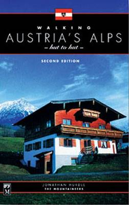 Walking Austria's Alps, Hut to Hut (Paperback)