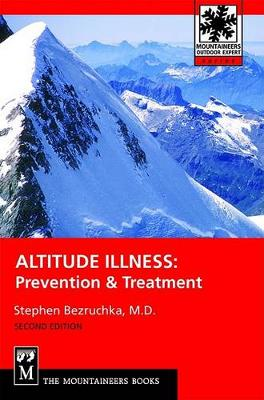 Altitude Illness: Prevention and Treatment (Paperback)