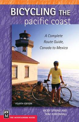 Bicycling the Pacific Coast: A Complete Route Guide, Canada to Mexico (Paperback)