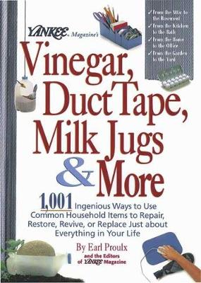 """Yankee Magazine's"" Vinegar, Duct Tape, Milk Jugs, and More (Hardback)"
