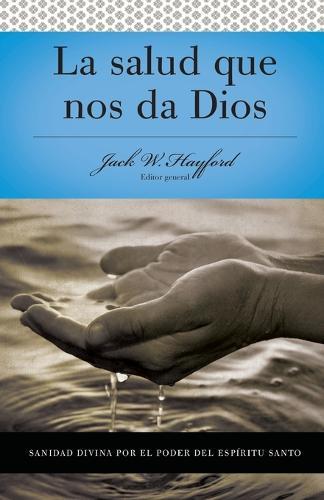 Serie Vida en Plenitud: La Salud que nos da Dios (Paperback)