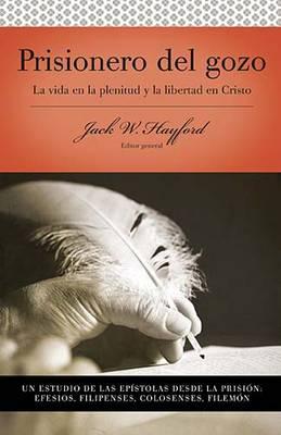 Serie Vida en Plenitud: Prisionero del gozo (Paperback)