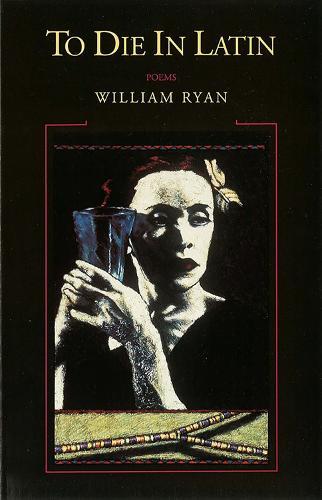 To Die in Latin: Poems (Paperback)