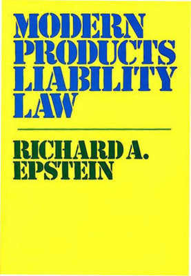 Modern Products Liability Law. (Hardback)