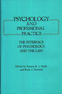 Psychology and Professional Practice: The Interface of Psychology and the Law (Hardback)