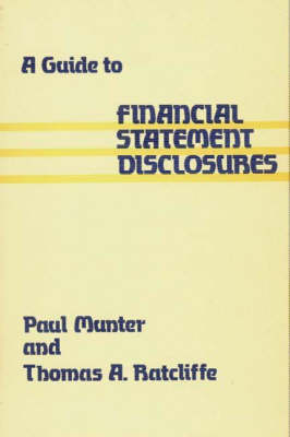 A Guide to Financial Statement Disclosures (Hardback)