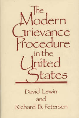 The Modern Grievance Procedure in the United States (Hardback)