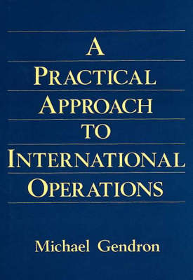 Practical Approach to International Operations (Hardback)