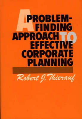 A Problem-Finding Approach to Effective Corporate Planning (Hardback)
