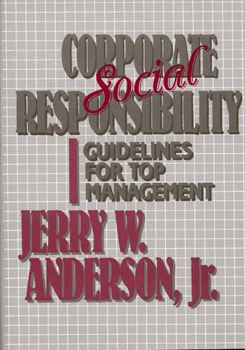 Corporate Social Responsibility: Guidelines for Top Management (Hardback)