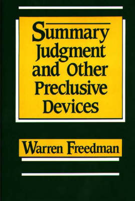 Summary Judgment and Other Preclusive Devices (Hardback)