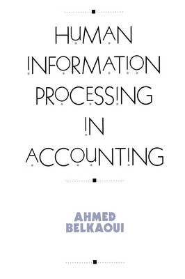 Human Information Processing in Accounting (Hardback)