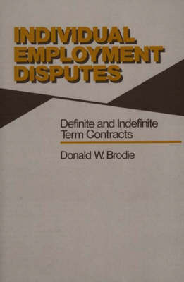 Individual Employment Disputes: Definite and Indefinite Term Contracts (Hardback)