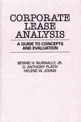 Corporate Lease Analysis: A Guide to Concepts and Evaluation (Hardback)
