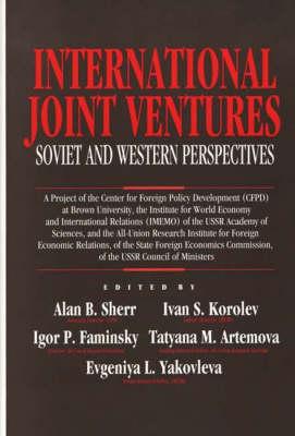 International Joint Ventures: Soviet and Western Perspectives (Hardback)