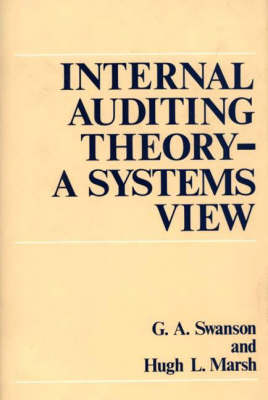 Internal Auditing Theory--A Systems View (Hardback)