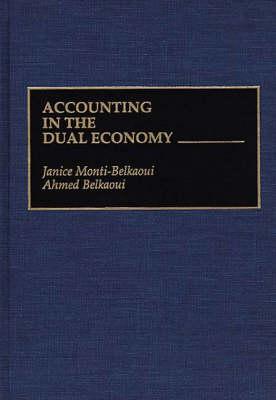 Accounting in the Dual Economy (Hardback)