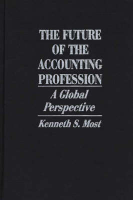 The Future of the Accounting Profession: A Global Perspective (Hardback)