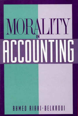 Morality in Accounting (Hardback)