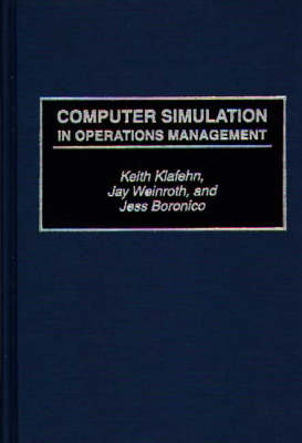 Computer Simulation in Operations Management (Hardback)