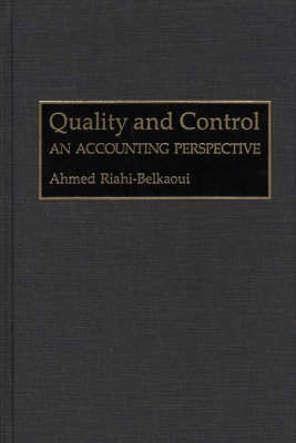 Quality and Control: An Accounting Perspective (Hardback)