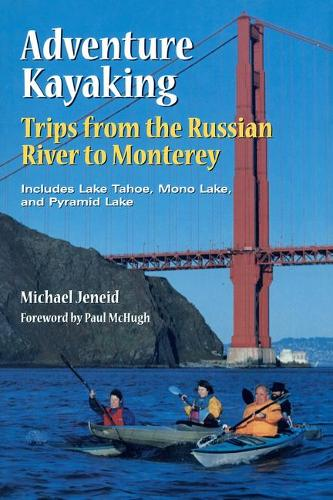 Adventure Kayaking: Russian River Monterey: Russian River Monterey - Adventure Kayaking (Paperback)