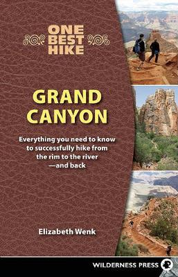 One Best Hike: Grand Canyon: Everything You Need to Know to Successfully Hike from the Rim to the River-and Back (Paperback)