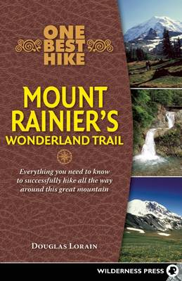 One Best Hike: Mount Rainier's Wonderland Trail (Paperback)